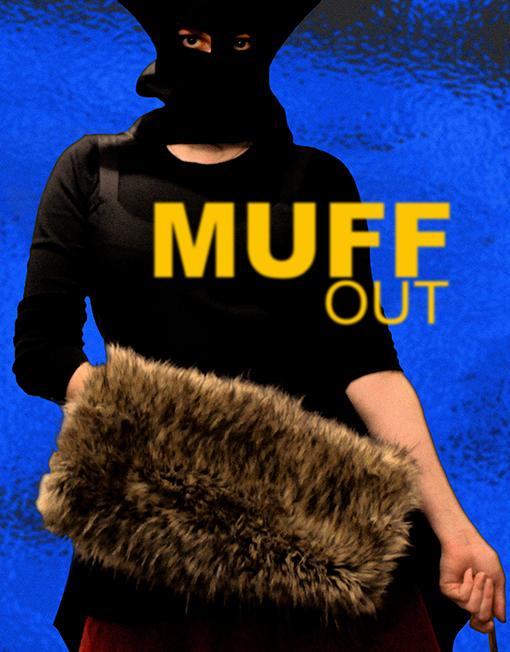 MUFF outside